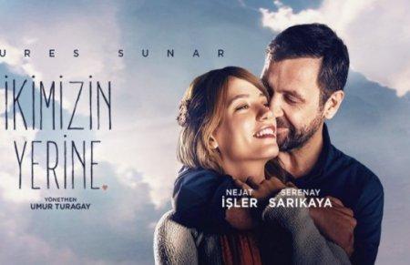 Турецкий фильм: Вместо нас двоих / İkimizin Yerine (2016)