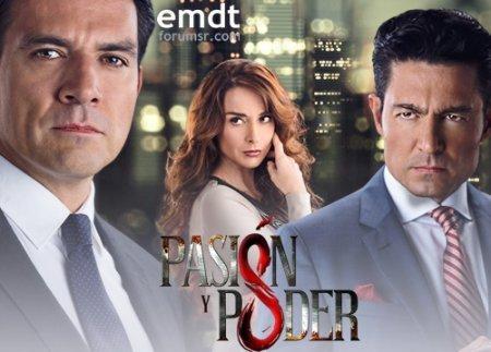 Мексиканский сериал: Страсть и власть / Pasion y poder (2015-2016)