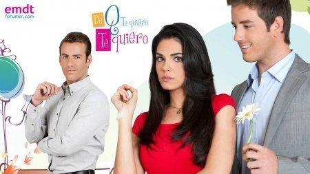 Мексиканский сериал: ''Я тебя люблю, потому что люблю / De que te quiero, te quiero'' (2013)