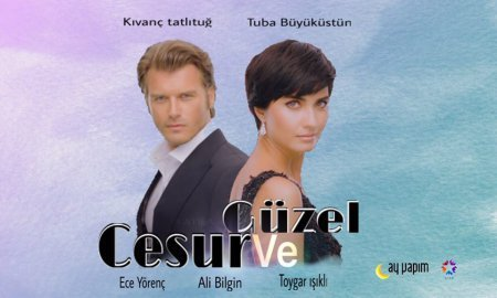Новости сериала «Отважный и красавица / Cesur ve Güzel»