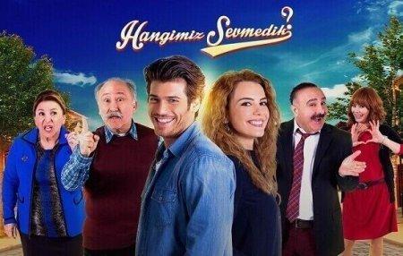 Турецкий сериал: Кто из нас не любил / Hangimiz Sevmedik (2016)