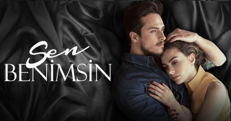 Турецкий сериал: Ты моя / Sen Benimsin (2015)