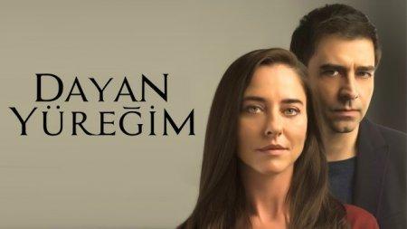 Турецкий сериал: Держись, сердце мое / Dayan Yuregim (2017)