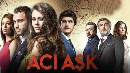 Турецкий сериал: Горькая любовь / Aci Ask (2015)