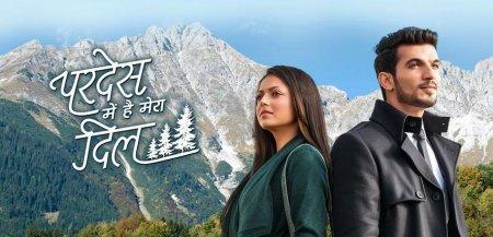 Индийский сериал: Мое сердце на чужбине / Pardes Mein Hai Mera Dil (2016)