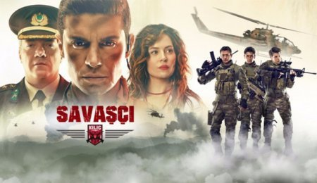 Турецкий сериал: Воин / Savaşçı (2017)