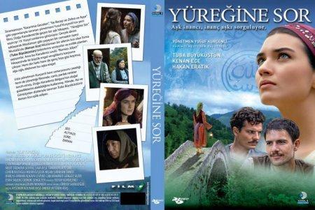 Турецкий фильм: Спроси свое сердце / Yuregine Sor (2010)