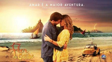 Бразильский сериал: Цветок Карибского моря / Карибский цветок / Flor do Caribe (2013)