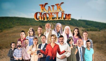 Турецкий сериал: Поехали / Kalk Gidelim (2017)