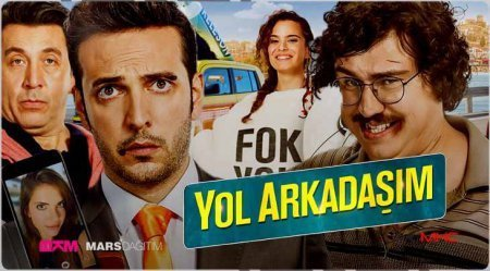 Турецкий фильм: Мой спутник / Yol Arkadasim (2017)