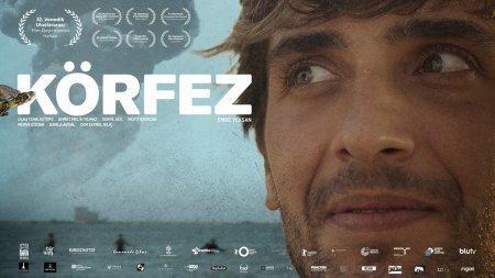Турецкий фильм: Залив / Korfez (2017)