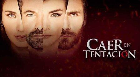 Мексиканский сериал: Впасть в соблазн (Поддаться искушению) / Caer en Tentacion (2017)
