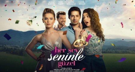 Турецкий фильм: Все с тобою прекрасно / Her Sey Seninle Guzel (2018)