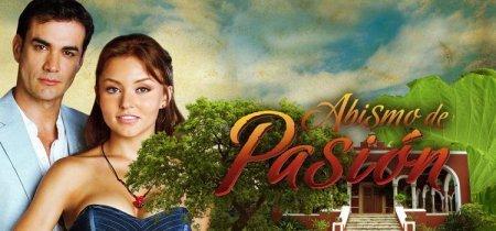 Мексиканский сериал: Бездна страсти / El Abismo de Pasion (2012)