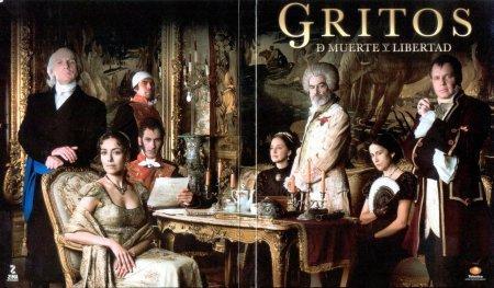 Мексиканский сериал: Крики смерти и свободы / Gritos de muerte y libertad (2010)