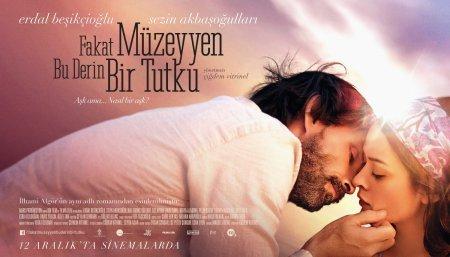 Турецкий фильм: Мюзеййен, это глубокая страсть / Muzeyyen Bu Derin Bir Tutku (2014)