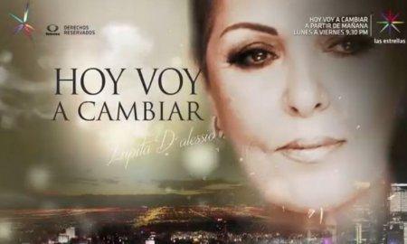 Мексиканский сериал: Сегодня я изменюсь / Hoy voy a cambiar (2017)