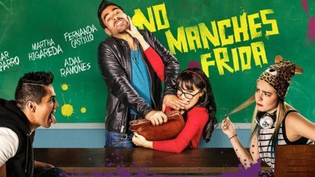 Мексиканский сериал: Не запятнай Фриду / No manches Frida (2016)