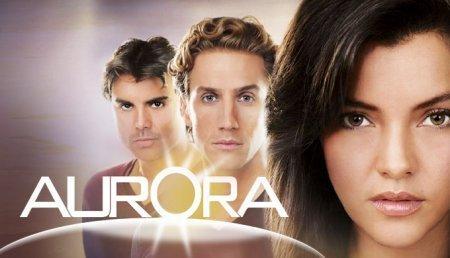 Мексиканский сериал: Аврора / Aurora (2010)
