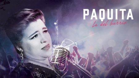 Мексиканский сериал: Пакита Ла дель Баррио / Paquita la del Barrio (2017)