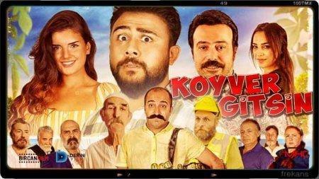 Турецкий фильм: Пусть катится / Koyver Gitsin (2018)