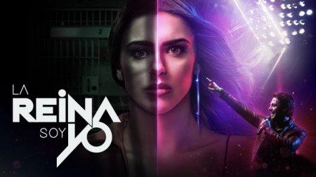 Мексиканский сериал: Королева – это я / La reina soy yo (2019)