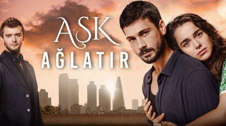 Турецкий сериал: Любовь заставит плакать / Ask Aglatir (2019)