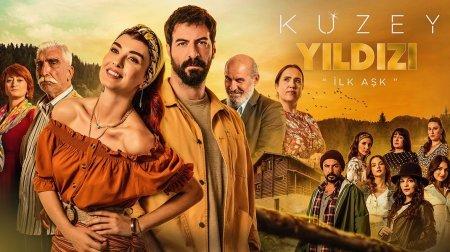 Турецкий сериал: Полярная звезда / Kuzey Yildizi (2019)