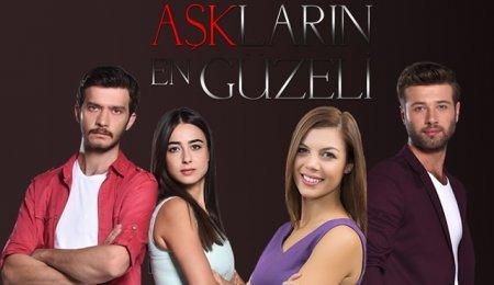 Турецкий сериал: Самая красивая любовь / Asklarin En Guzeli (2015)