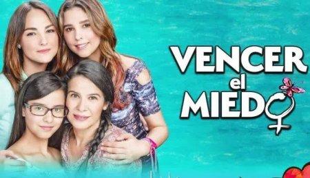 Мексиканский сериал: Преодолей страх / Vencer el miedo (2020)