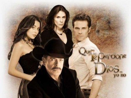 Мексиканский сериал: Пусть Бог тебя простит / Que te perdone Dios (2015)