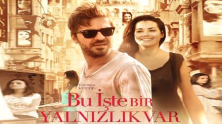Турецкий фильм: Путь к одиночеству / Bu Iste Bir Yalnizlik Var (2013)