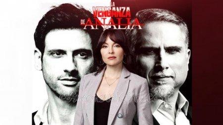 Колумбийский сериал: Месть Аналии / La Venganza de Analia (2020)