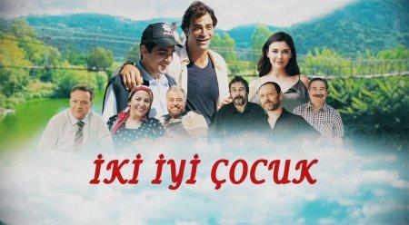 Турецкий фильм: Два хороших парня / Iki Iyi Cocuk (2018)